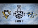 Обзор НХЛ. Кубок Стэнли 2017. Финал, матч №6. «Питтсбург» – «Нэшвилл» 20 счёт в серии 4–2 11.06.17