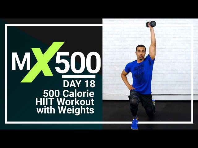 500 Calories High Intensity Interval Training with Weights - HIIT Workout for Fat Loss MX500 18