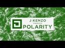 DJ Mag Bunker 20 J:Kenzo presents Polarity