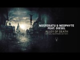 Nosferatu &amp Neophyte feat. MC Diesel - Alley of Death (Official Nightmare 2017 OST)