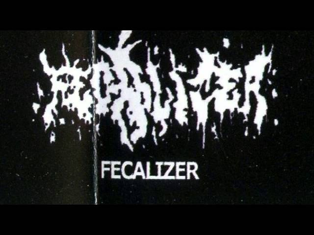 Fecalizer - Malignant Hemorrhage