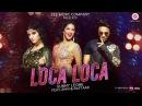 Loca Loca | Sunny Leone, Raftaar & Shivi | Ariff Khan | Official Music Video