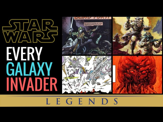 Star Wars Invaders From Other Galaxies and Dimensions Explained Star Wars Legends Lore
