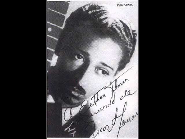 Oscar Aleman - You Made Me Love You (Me Has Enamorado)
