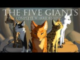 The Five Giants COMPLETE Warrior Cats M.A.P.