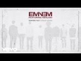 Eminem - Nowhere Fast (Extended Version) Audio ft. Kehlani