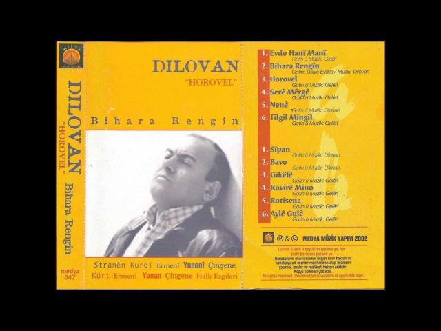 Dilovan - Bihara Rengin