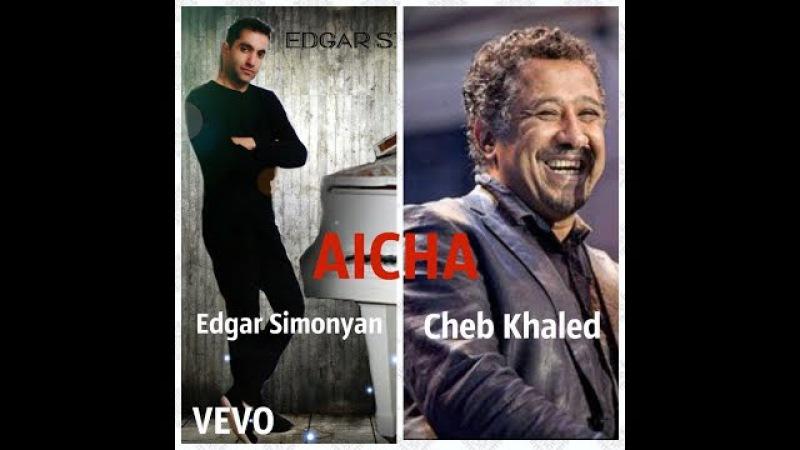 Cheb Khaled - Aicha Piano duduk Trap Cover By Edgar Simonyan (NEW HIT 2018)