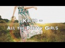 Kaleo All the Pretty Girls Acoustic