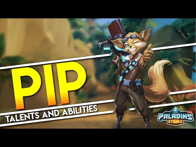 Paladins Strike │ How to play Pip - Talents Builds and Abilities