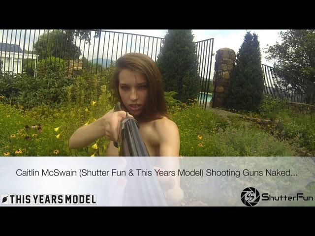 Naked Gun Shooting with Playboy's Caitlin McSwain.