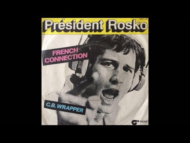 President Rosko - C.B. Wrapper