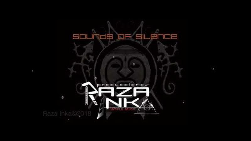 Raza Inka Sounds Of silence