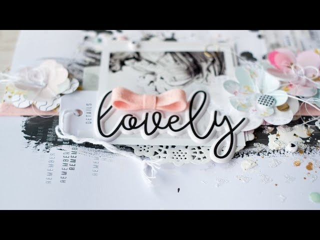 Scrapbooking process video | Felicity Jane: Alexis | Lovely