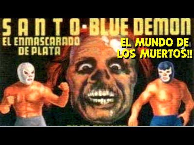 Mexico -SANTO Y BLUE DEMON EN EL MUNDO DE LOS MUERTOS