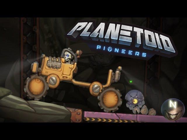 Идём в Глубь ШАХТЫ Planetoid Pioneers