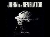 John The Revelator - Wild Blues - 1970 - One Track Mind - Dimitris Lesini Greece