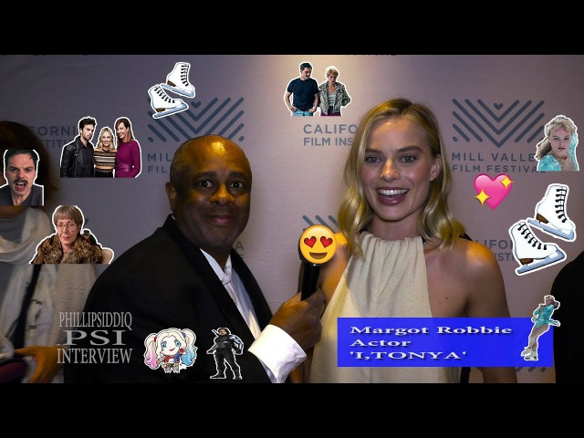 Margot Robbie with Phillip Siddiq intervew for, 'I,TONYA'.