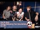 ONE OK ROCK - Zankyo Reference Tour Documentary рус. саб.