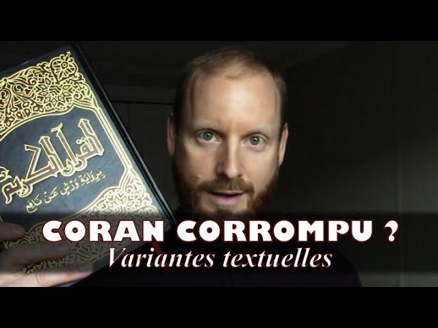 Preuves : le Coran est corrompu! Variantes textuelles problématiques - Frère Ismael en francais