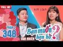Gia đình là số 1 nên cô gái xứ Quảng vẫn ế bền vững sau 27 năm | Văn Nhiên - Kim Loan | BMHH 348 😪