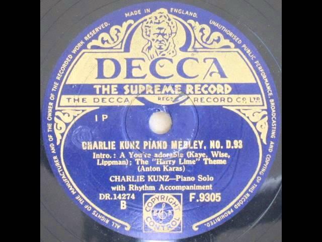 Charlie Kunz piano medley, No. D. 93 - Charlie Kunz 1949