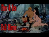 Fire &amp Ice Cartoon Full Movie English Animated Cartoon Full Movie