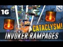 Dota 2 Invoker Rampages Ep 16 CATACLYSM