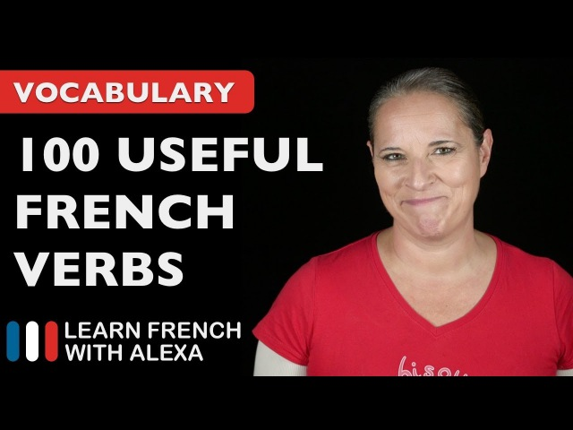 100 Really Useful French Verbs