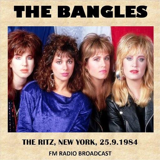 The Bangles альбом Live at the Ritz, New York, 1984 (FM Radio Broadcast)