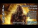 'Jesus' | [SB/2H] Stamplar PvP Build | ESO Summerset