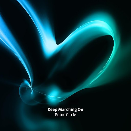 Prime Circle альбом Keep Marching On
