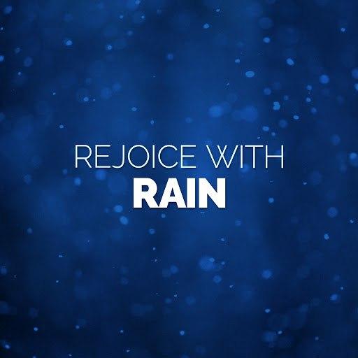 Rain альбом Rejoice with Rain