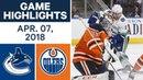 NHL Game Highlights | Canucks vs. Oilers - Apr. 07, 2018