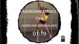 melbourne bounce : OV-8 - Hurricane (original mix)