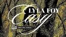 Lyla Foy - Easy (not the video)