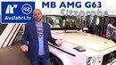 2018 Mercedes-AMG G 63 - die neue Mercedes G-Klasse: Überlegungen, Sitzprobe, Kurzvorstellung
