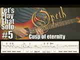 LSPTS#5 Cusp of eternity (Opeth) - guitar solo cover
