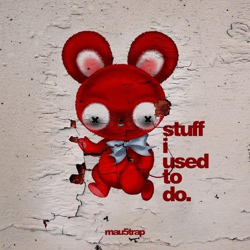 deadmau5 альбом stuff i used to do