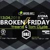 13.04 | Broken ϟ Friday @ Луна (Жуковский)
