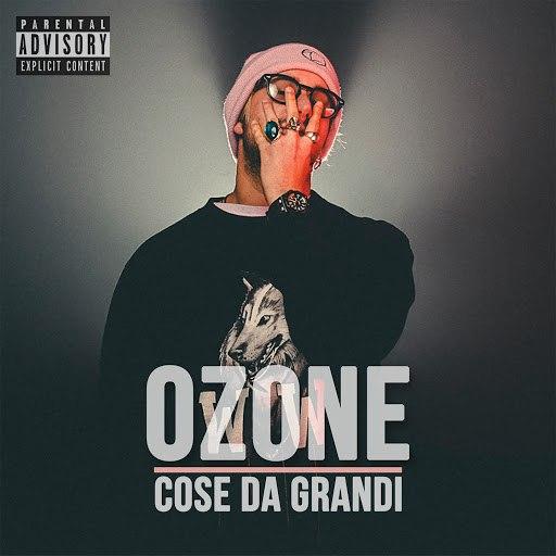 Ozone альбом Cose da grandi