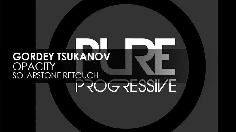 Gordey Tsukanov - Opacity (Solarstone Retouch)