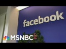 Russia-Linked Facebook Ads Targeted Variety Of States | MSNBC