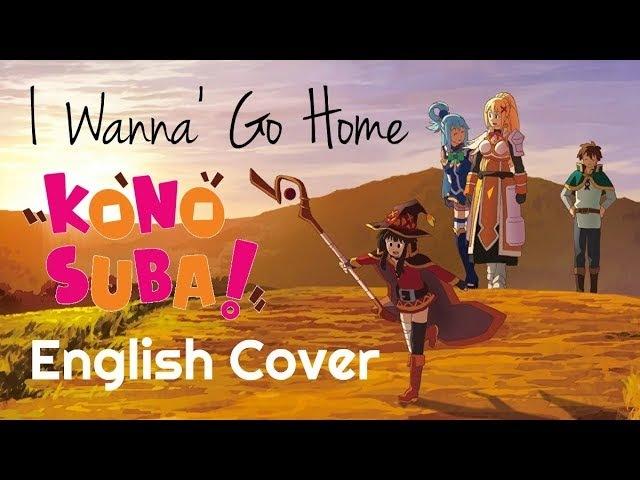 ENGLISH I Wanna Go Home KonoSuba (Akane Sasu Sora)