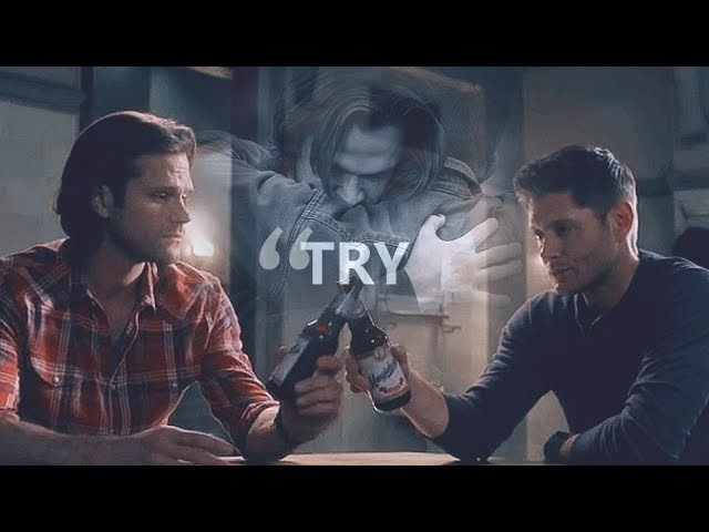 Sam Dean • you gotta get up and try [13x15]