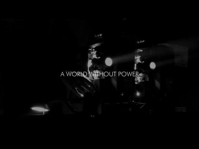 Thisquietarmy A World Without Power official video