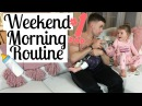 WEEKEND MORNING ROUTINE 2017 | HUSBAND TAKES OVER | Infant Toddler | Tara Henderson