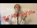 Alicia Keys - If I Ain't Got You | Megan Kate Cover ❤️⛪️
