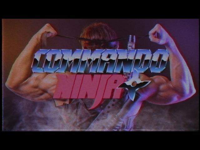 Commando Ninja - Official Trailer
