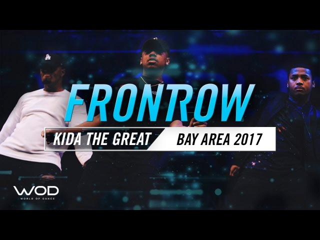 Kida The Great | FrontRow | World of Dance Bay Area 2017 | WODBAY17